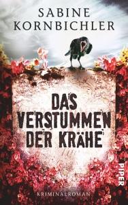 [Rezension] Das Verstummen der Krähe - Sabine Kornbichler