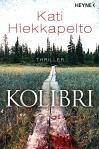 Kolibri von Kati Hiekkapelto